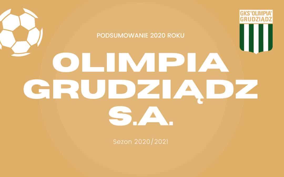 Podsumowanie roku 2020 w Olimpii Grudziądz S.A.