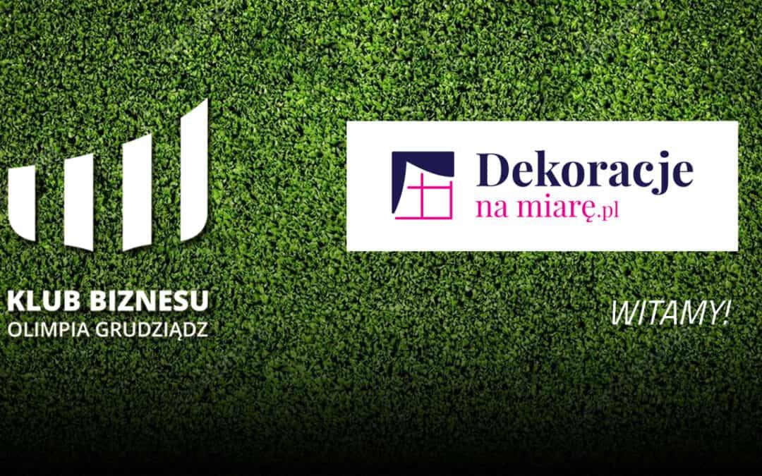 """Firma """"Dekoracje na miarę"""" dołącza do grona sponsorów Olimpii Grudziądz!"""