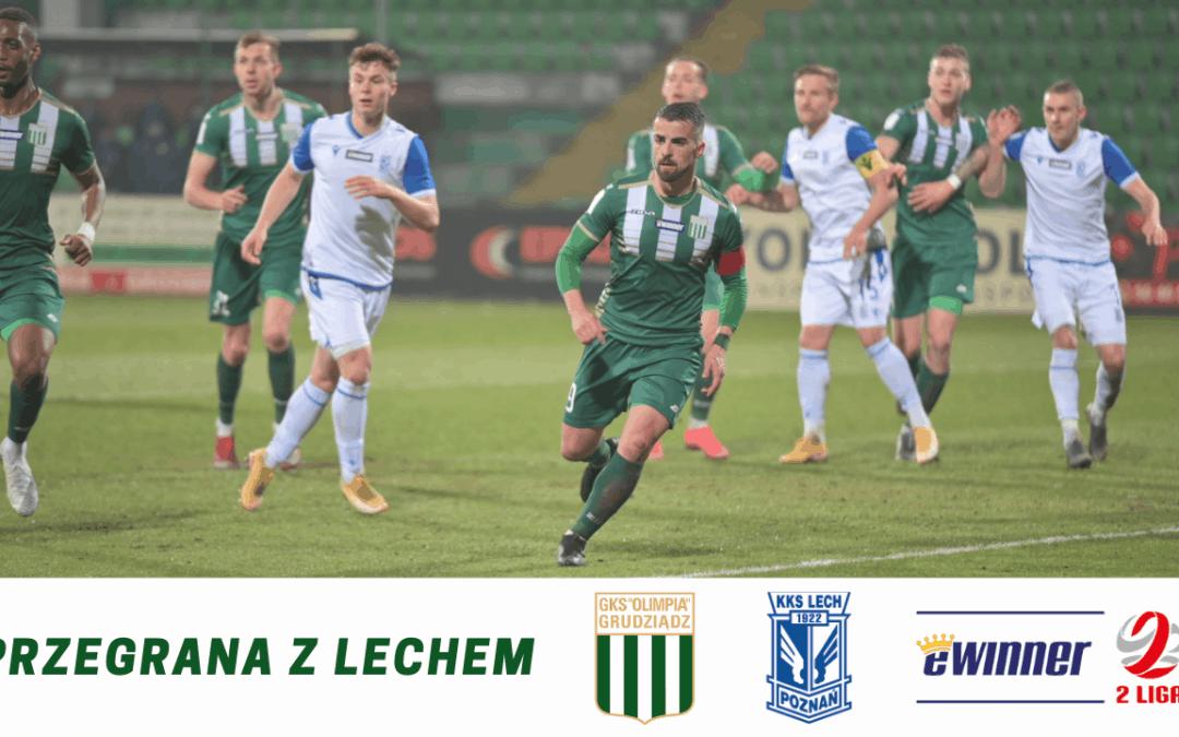 Przegrana z Lechem.