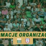 Informacje organizacyjne przed meczem ze Skrą.