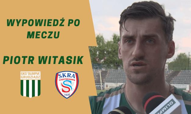 Wypowiedź po meczu ze Skrą: Piotr Witasik