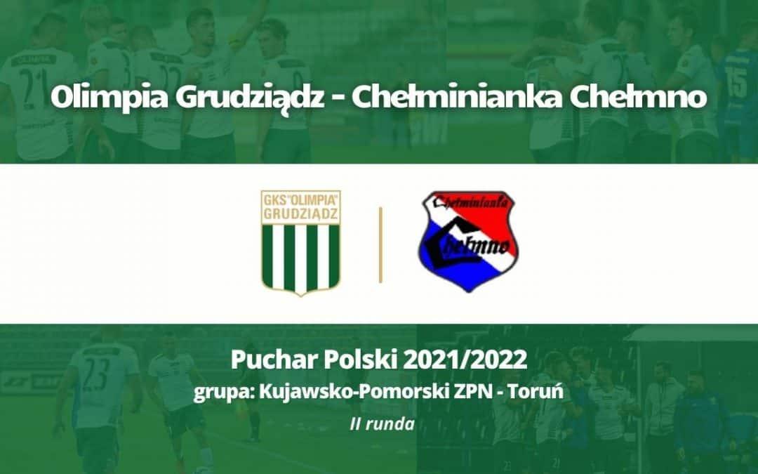 We wtorek zagramy z Chełminianką Chełmno.