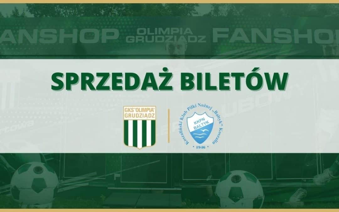 Sprzedaż biletów na mecz Olimpia Grudziądz – Bałtyk Koszalin