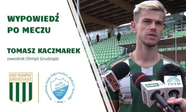 Wypowiedź Tomasza Kaczmarka po meczu z Bałtykiem Koszalin.